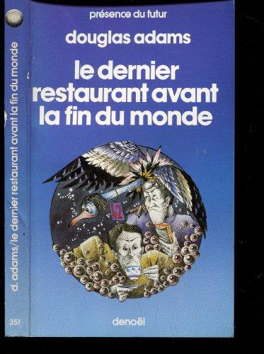 9782207303511: H2G2, tome II : Le Dernier restaurant avant la fin du monde