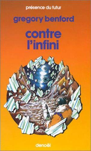Contre l'infini (Against Infinity): Benford, Gregory