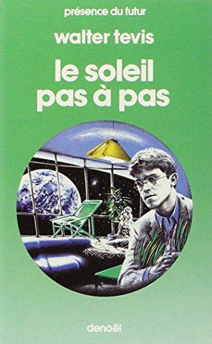 le soleil pas Ã: pas (2207303748) by Walter TEVIS