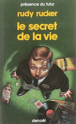Le Secret De La Vie: Rucker - Rudy Rucker