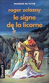 9782207304631: Le Signe de la Licorne