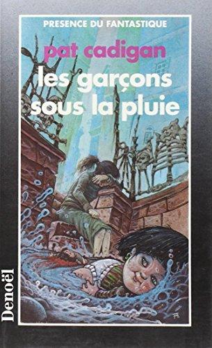 Les garçons sous la pluie (9782207305560) by Pat Cadigan