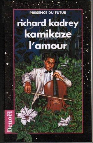 9782207305843: Kamikaze l'amour
