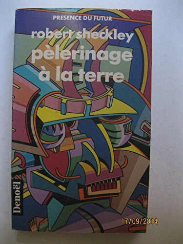 Pèlerinage Ã: la terre (2207500438) by Robert Sheckley