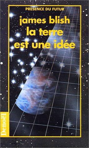 9782207501030: La Terre est une idée (Présence du futur)