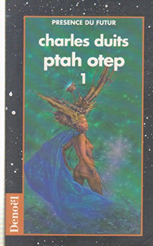 9782207502945: PTAH OTEP. Tome 1