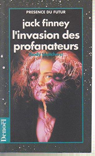 9782207505465: L'invasion des profanateurs