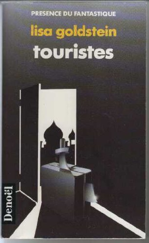 Touristes (2207600165) by Lisa Goldstein