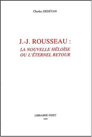J-J Rousseau : La Nouvelle HÃ loÃ: Charles DÃ dÃ
