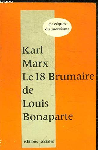 9782209005079: Le 18 brumaire de Louis Bonaparte (Classiques du marxisme)