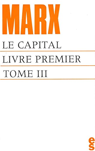 Le capital. Livre premier, tome 3 (9782209025145) by Karl Marx