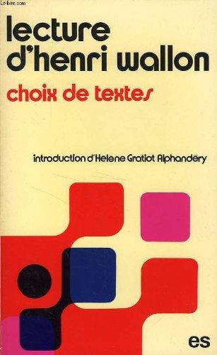 Lecture d'Henri Wallon: Choix de textes (French: Wallon, Henri