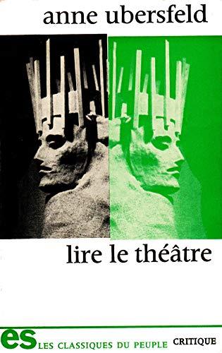 9782209052417: Lire le théâtre (Classiques du peuple)