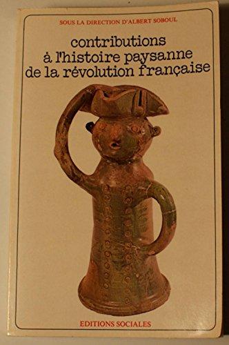 Contributions a l histoire paysanne de la: Albert Soboul