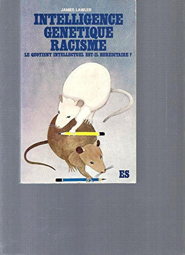 Intelligence génétique, racisme - Le quotient intellectuel est-il héréditaire ? (2209052955) by Lawler J.