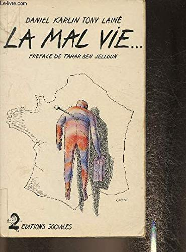 La mal vie (French Edition) (2209053129) by Daniel Karlin