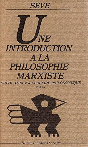 9782209053773: Une Introduction � la philosophie marxiste : Suivie d'un vocabulaire philosophique