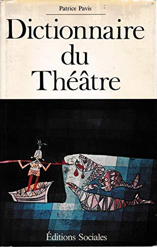 9782209053971: Dictionnaire du theatre: Termes et concepts de l'analyse theatrale (French Edition)