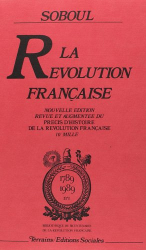 La Revolution francaise (1789-1989) (French Edition): Soboul, Albert