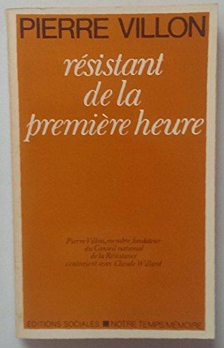9782209055470: Pierre Villon : Membre fondateur du C.N.R., r�sistant de la premi�re heure