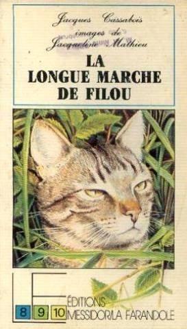 La longue marche de Filou: Cassabois Jacques