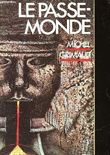 9782209057771: Le Passe-Monde