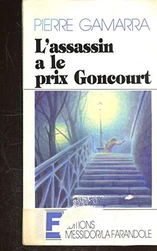 9782209057801: L'assassin a le prix Goncourt