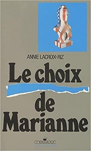 9782209057900: Le choix de Marianne : Les relations franco-américaines de la Libération aux débuts du plan Marshall (1944-1948)