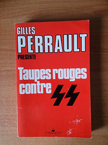 9782209058198: Taupes rouges contre SS : Témoignages...