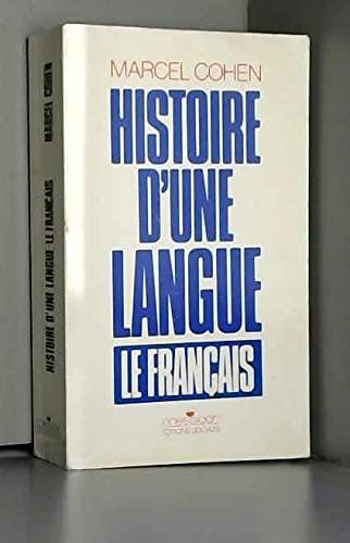 9782209059454: Histoire d'une Langue française