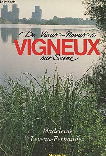 De Vicus à Vigneux-sur-Seine: Fernandez M