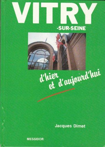 9782209061396: Vitry-sur-seine : d'hier et d'aujourd'hui (Découvrir)