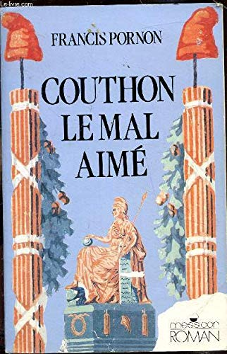 9782209061440: Georges Couthon, le mal aime: Roman (Messidor/Roman) (French Edition)