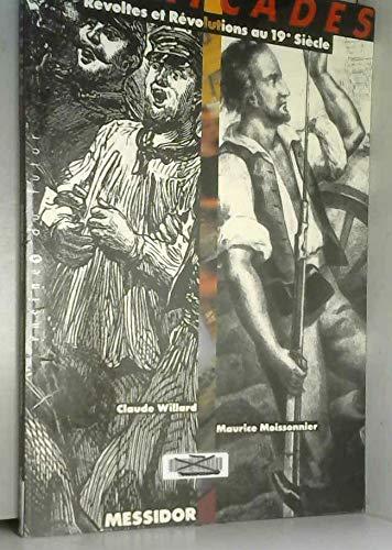 9782209065998: Barricades: Revoltes et revolutions au 19e siecle (Racines du futur) (French Edition)