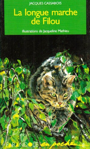 9782209067565: La longue marche de filou (French edition)