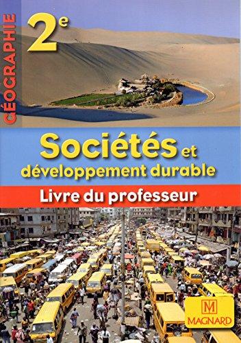 9782210063884: Géographie 2e Sociétés et développement durable - LIVRE DU PROFESSEUR + Manuel élève en CD-ROM