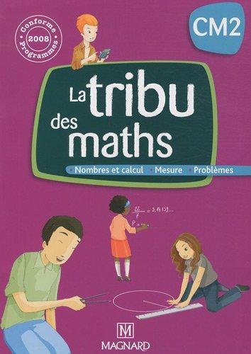 TRIBU DES MATHS CM2 MANUEL + CAHIER: COLLECTIF