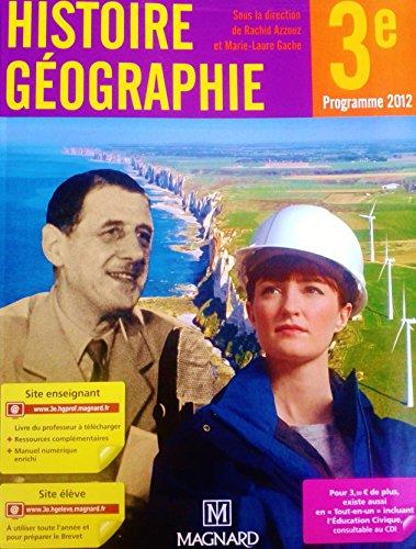 Histoire géographie, 3e : Programme 2012 de: Marie-Laure Gache