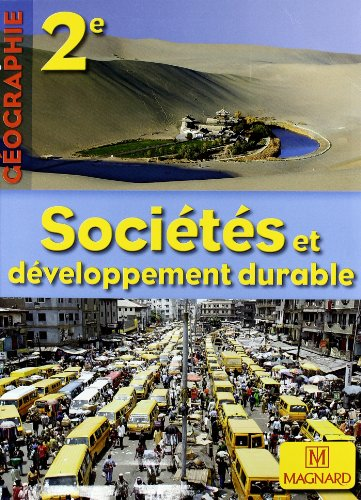 9782210104051: Geographie 2e Societes et developpement durable (French Edition)