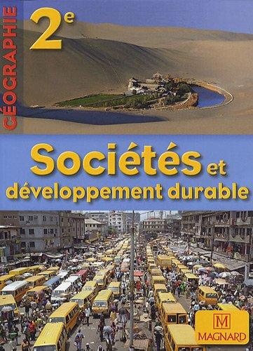 9782210104082: G�ographie 2e : Soci�t�s et d�veloppement durable, petit format
