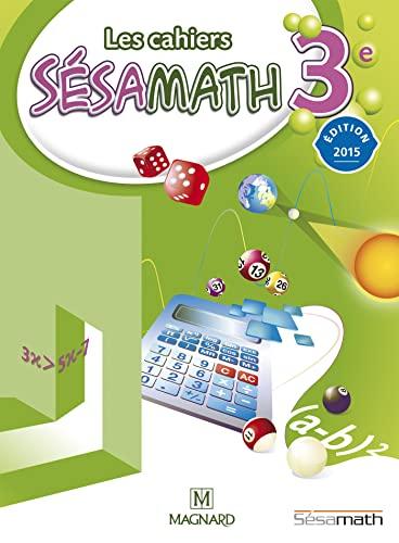 9782210104662: Les cahiers Sésamath 3e