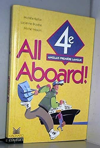 All aboard 4e, langue vivante 1 -: Kalfon, Mich?le, Moulin,