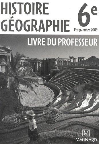 9782210167186: Histoire G�ographie 6e : Livre du professeur, programmes 2009