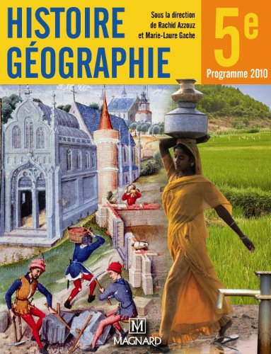 9782210167285: Histoire G�ographie 5e : Programme 2010