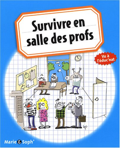 9782210421165: survivre en salle des profs