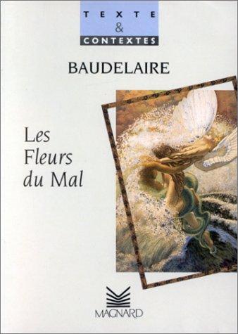 """Texte et Contextes : """"Les Fleurs du mal"""" - Baudelaire"""