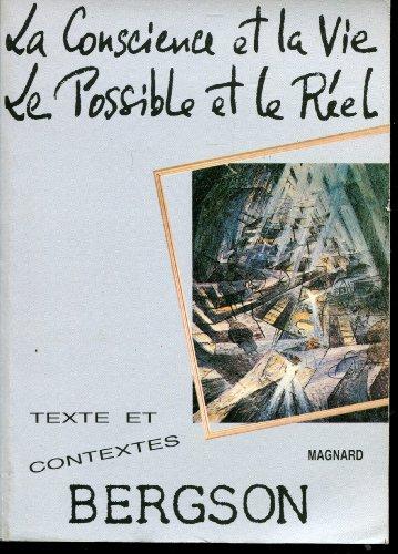 La Conscience et la vie. Le Possible: Henri Bergson