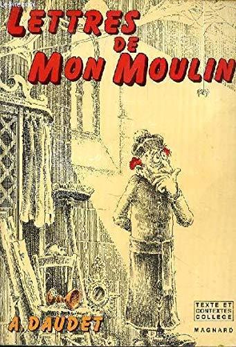 Lettres de mon moulin (Texte et contextes): Daudet, Alphonse