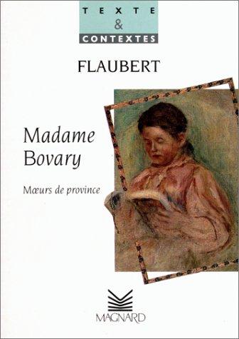 Madame Bovary: Gustave Flaubert; Gérard