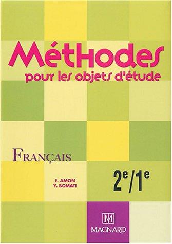 9782210441071: Méthodes pour les objets d'étude : Français, 2e-1e